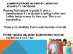 common errors in identification and eligibility decisions2