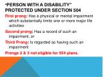 person with a disability protected under section 504