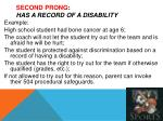 second prong has a record of a disability1