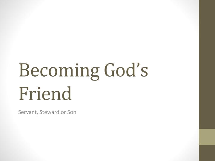becoming god s friend n.