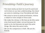 friendship faith s journey2