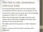 the path to like mindedness with god faith