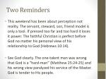 two reminders