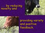 by reducing novelty and