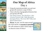 our map of africa day 2