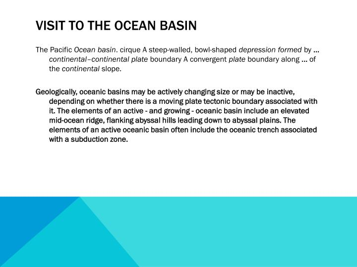 Visit to the ocean basin