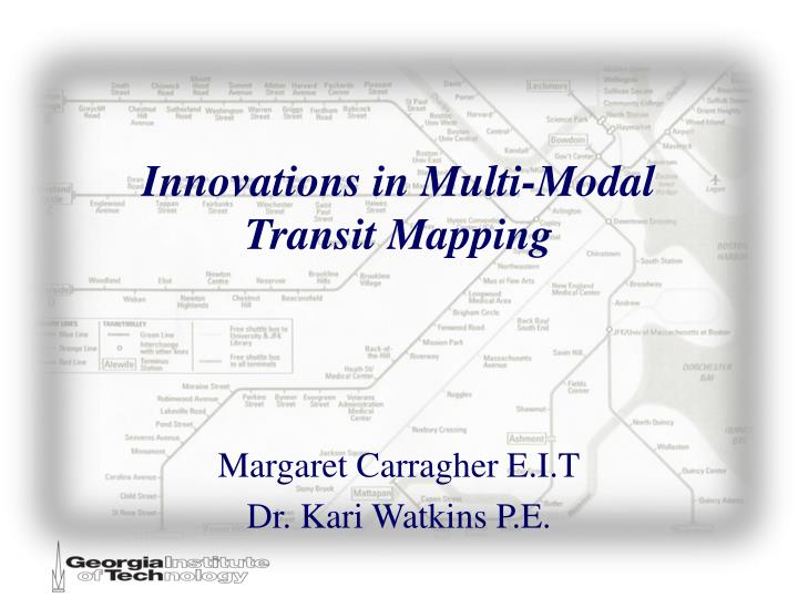 innovations in multi modal transit mapping n.
