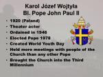 karol j zef wojty a bl pope john paul ii
