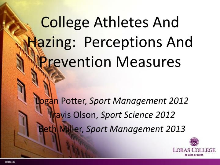 college athletes and hazing perceptions and prevention measures n.