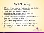 goal of h azing