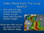 video planet earth the living machine10