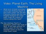 video planet earth the living machine14