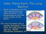 video planet earth the living machine15