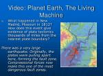 video planet earth the living machine17