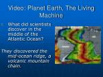 video planet earth the living machine6