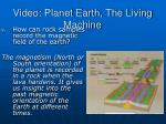 video planet earth the living machine8
