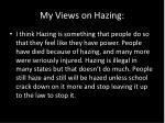 my views on hazing