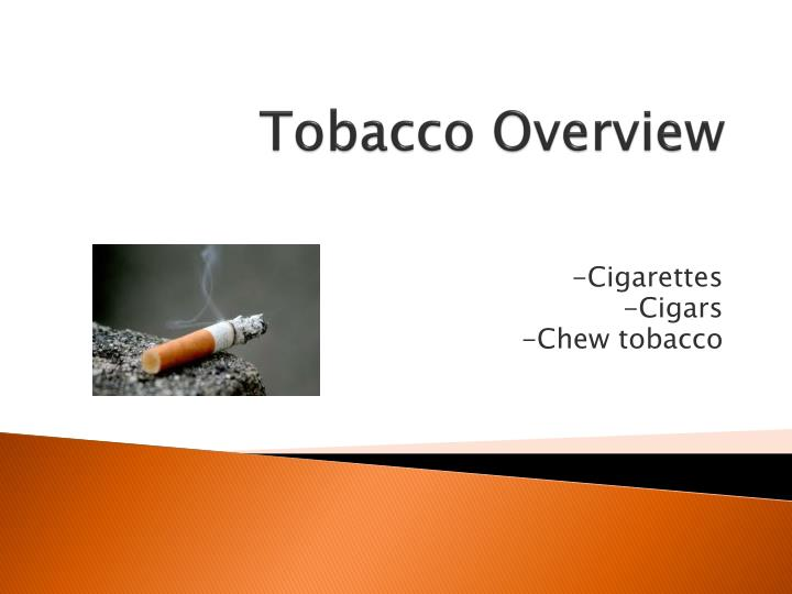 tobacco overview n.