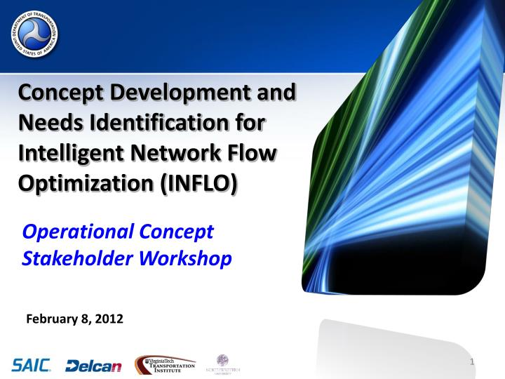 concept development and needs identification for intelligent network flow optimization inflo n.