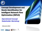 concept development and needs identification for intelligent network flow optimization inflo