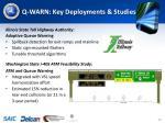 q warn key deployments studies