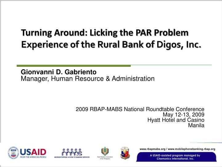 Turning around licking the par problem experience of the rural bank of digos inc