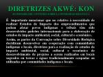 diretrizes akw kon secretar a del convenio sobre la diversidad biol gica