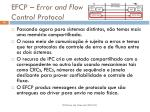 efcp error and flow control protocol
