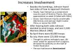 increases involvement