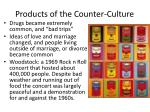 products of the counter culture