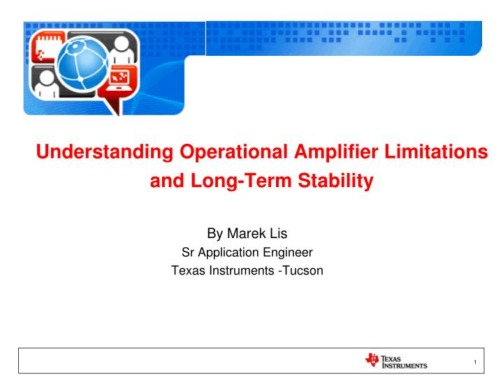 understanding operational amplifier limitations and long term stability n.