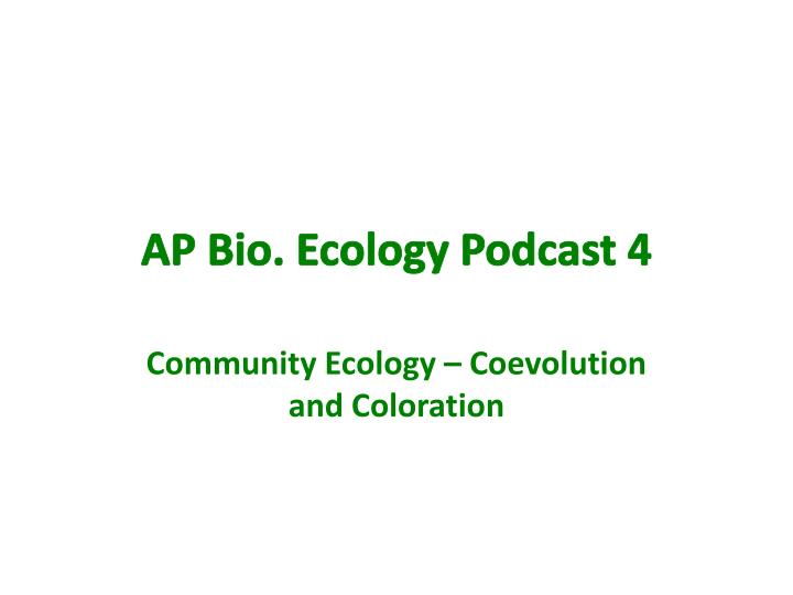 ap bio ecology podcast 4 n.