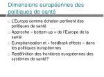 dimensions europ ennes des politiques de sant