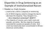 disparities in drug sentencing as an example of institutionalized racism1