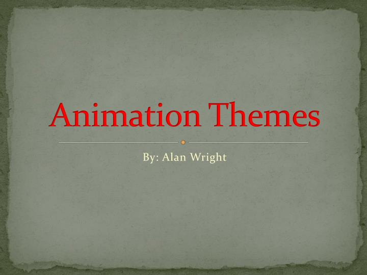 animation themes n.