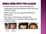 single gene with two alleles