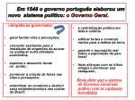 em 1548 o governo portugu s elaborou um novo sistema pol tico o governo geral
