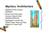 mystery architecture