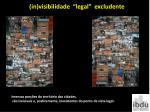 in visibilidade legal excludente