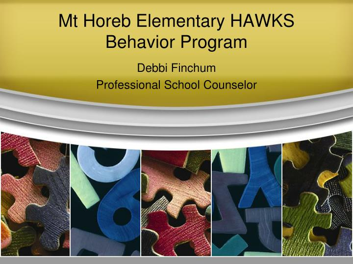 mt horeb elementary hawks behavior program n.