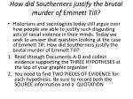 how did southerners justify the brutal murder of emmett till1