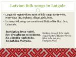 latvian folk songs in latgale1