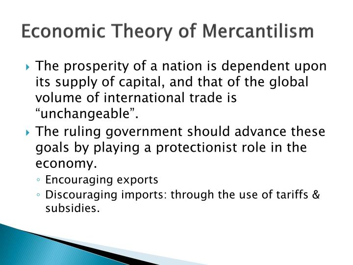 mercantilism foreign and economic policies Start studying ap european history: chapters 16 and 17 mercantilism is a collection of governmental policies for the regulation of economic activities.