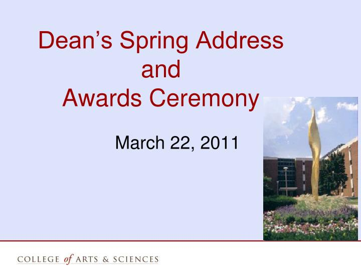 dean s spring address and awards ceremony n.