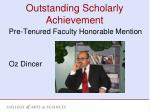outstanding scholarly achievement