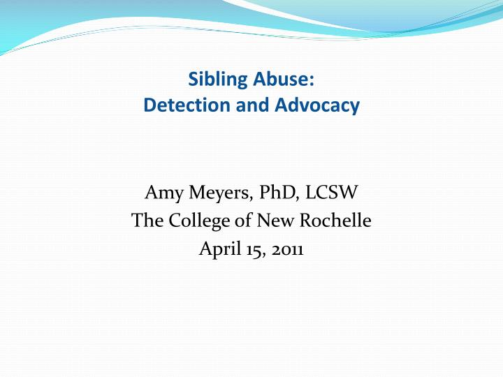 sibling abuse detection and advocacy n.