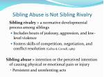 sibling abuse is not sibling rivalry
