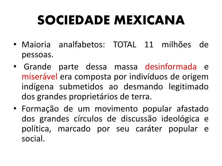 SOCIEDADE MEXICANA
