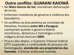 outro conflito guarani kaiow