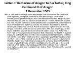letter of katharine of aragon to her father king ferdinand ii of aragon 2 december 15051